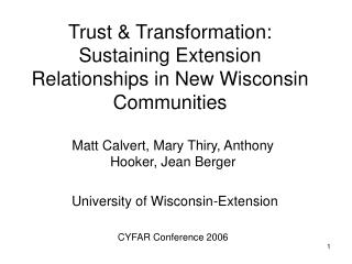 Trust & Transformation: Sustaining Extension Relationships in New Wisconsin Communities