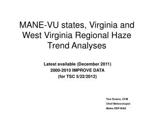 MANE-VU states, Virginia and West Virginia Regional Haze Trend Analyses