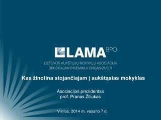 Asociacijos prezidentas  prof. Pranas Žiliukas