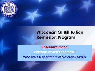 Wisconsin GI Bill Tuition Remission Program