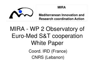 MIRA - WP 2 Observatory of Euro-Med S&T cooperation White Paper