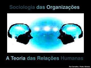 A Teoria das Rela  es Humanas