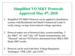 Simplified VO M&V Protocols Approved May 4 th , 2010