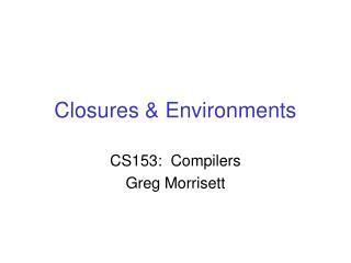 Closures & Environments
