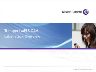 Transport MPLS OAM Label Stack Overview
