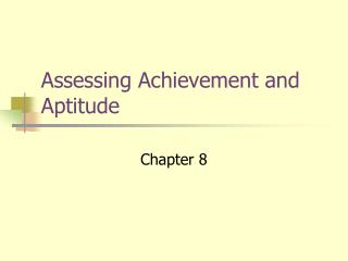 Assessing Achievement and Aptitude