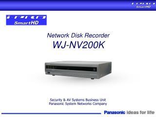 Network Disk Recorder WJ-NV200K