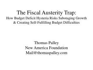 Thomas Palley New America Foundation Mail@thomaspalley