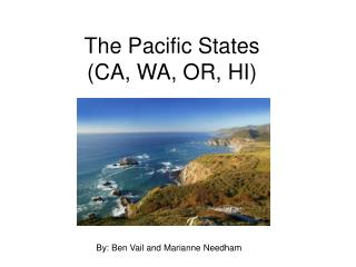 The Pacific States (CA, WA, OR, HI)