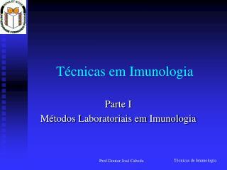 T cnicas em Imunologia