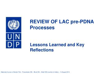 REVIEW OF LAC pre-PDNA Processes