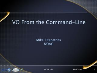 VO From the Command-Line