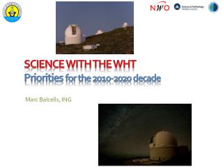 Science with the  wht Priorities  for the 2010-2020 decade