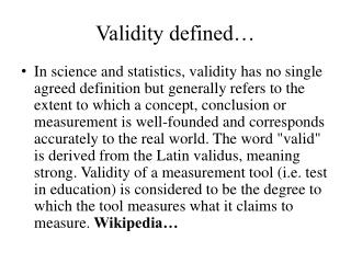 Validity defined…