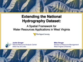 Extending the National  Hydrography Dataset: A Spatial Framework for
