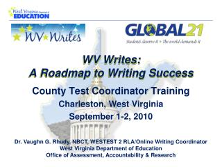 County Test Coordinator Training Charleston, West Virginia September 1-2, 2010