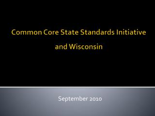 Common Core State Standards Initiative and Wisconsin