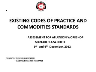 EXISTING CODES OF PRACTICE AND COMMODITIES STANDARDS