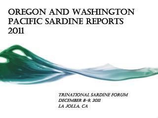 Oregon and Washington Pacific Sardine Reports 2011