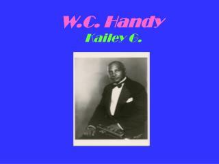 W.C. Handy
