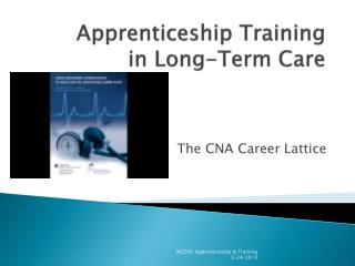 Apprenticeship Training  in Long-Term Care