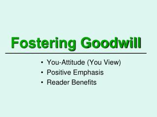 Fostering Goodwill