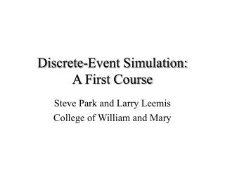 Discrete-Event Simulation: A First Course
