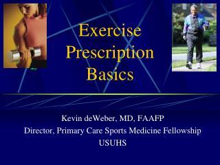 Exercise  Prescription  Basics