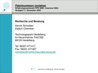 Patentnummern verstehen Erfahrungsaustausch PFS 3000 / Interhost 3000 Stuttgart 11. November 2005