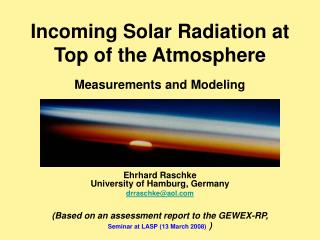 Incoming Solar Radiation at Top of the Atmosphere   Measurements and Modeling