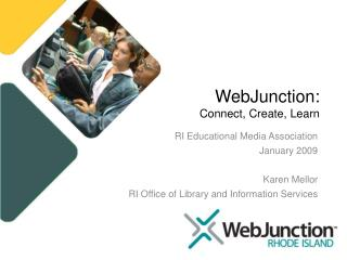 WebJunction: Connect, Create, Learn