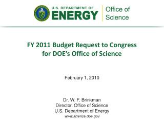 FY 2011 Budget Request to Congress for DOE's Office of Science