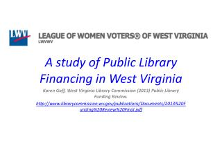 A study of Public Library Financing in West Virginia