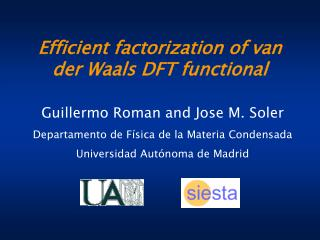 Efficient factorization of van der Waals DFT functional