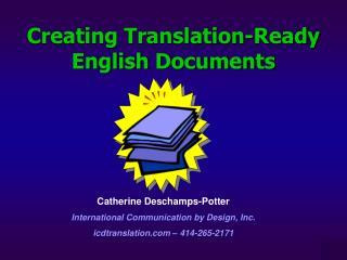 Creating Translation-Ready English Documents