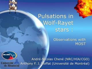 Pulsations in Wolf-Rayet stars :