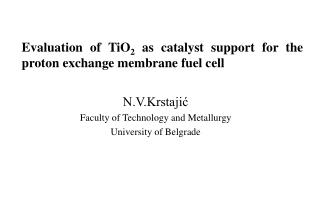 Evaluation of TiO 2  as catalyst support for the proton exchange membrane fuel cell