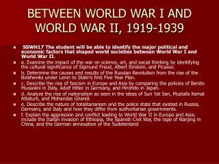 BETWEEN WORLD WAR I AND WORLD WAR II, 1919-1939