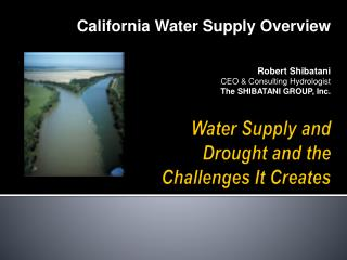 Water Supply and Drought and the Challenges It Creates