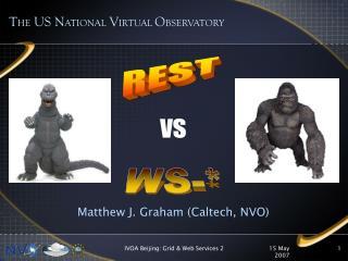 Matthew J. Graham (Caltech, NVO)