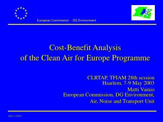 Cost-Benefit Analysis  of the Clean Air for Europe Programme