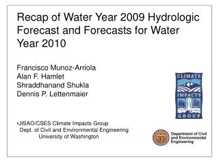 Recap of Water Year 2009 Hydrologic Forecast and Forecasts for Water Year 2010