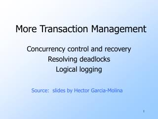 More Transaction Management