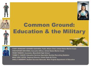 Common Ground: Education & the Military