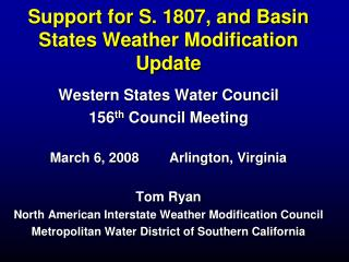 Support for S. 1807, and Basin States Weather Modification Update
