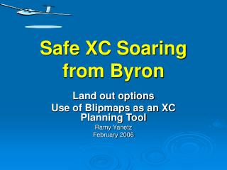 Safe XC Soaring from Byron