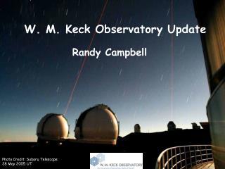 W. M. Keck Observatory Update