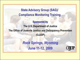 State Advisory Group (SAG)/ Compliance Monitoring Training