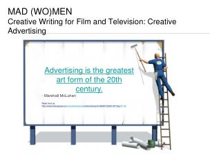 MAD (WO)MEN  Creative Writing for Film and Television: Creative Advertising