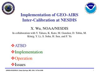 Implementation of GEO-AIRS Inter-Calibration at NESDIS